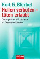 Buch - Heilen verboten - töten erlaubt