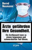 Buch - Ärzte gefährden Ihre Gesundheit