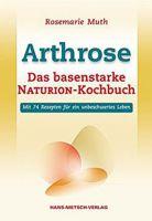 Buch - Arthrose - Das basenstarke Naturion-Kochbuch