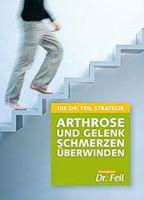 Buch - Arthrose und Gelenk Schmerzen Überwinden